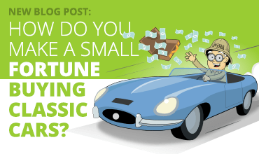 How do you make a small fortune buying classic cars?